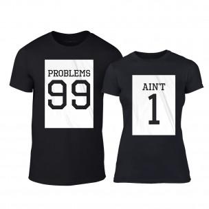Μπλουζες για ζευγάρια 99 Problems Aint 1 μαύρο