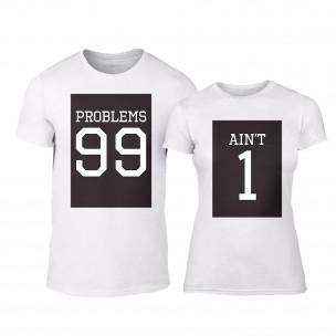 Μπλουζες για ζευγάρια 99 Problems Aint 1 λευκό