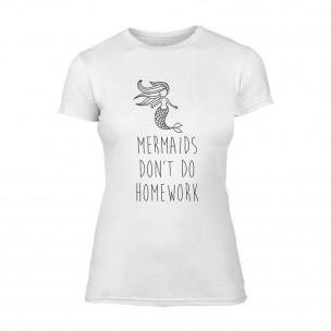 Γυναικεία Μπλούζα Mermaids Don't Do Homework λευκό