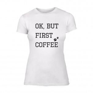 Γυναικεία Μπλούζα OK, But First Coffee λευκό